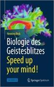_Beck, Biologie des Geistesblitzes